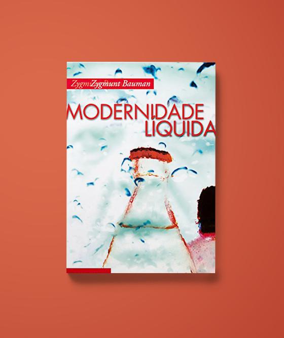 Modernidade Liquida - Zygmund Bauman