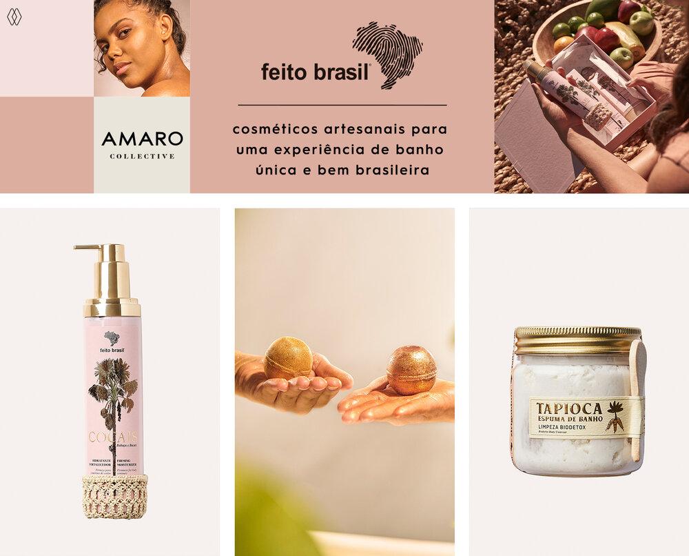PRODUTOS:  Feito Brasil hidratante fortalecedor 250 g cocais ,  Feito Brasil bomba efervescente iluminadora 60 g,   Feito Brasil tapioca espuma de banho 150 g ziriguidum.